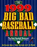 Don Malcolm: The 1999 Big Bad Baseball Annual: The Book Baseball Deserves