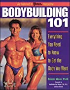 Bodybuilding 101 : Everything You Need to…
