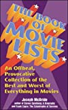 McBride, Joseph: The Book of Movie Lists: An Offbeat, Provocative Collection of the Best and Worst of Everything in Movies