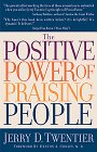 Twentier, Jerry: The Positive Power of Praising People