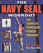 The Navy Seal Workout : The Compete…
