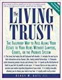 Abts, Henry W.: The Living Trust: The Failproof Way to Pass Along Your Estate to Your Heirs Without Lawyers, Courts, or the Probate System