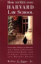 How To Get Into Harvard Law School by…