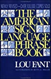Miller, Betty G.: The American Sign Language Phrase Book