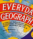 Moran, Michael: Everyday Geography/a Concise, Entertaining Review of Essential Information About the World We Live in: A Concise, Entertaining Review of Essential Information About the World We Live in