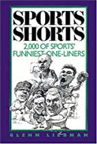 Sports Shorts: 2,000 Of Sports' Funniest…