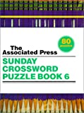 Editors of Associated Press: The Associated Press Sunday Crossword Puzzle Book 6