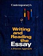 Writing and Reading the Essay: A Process…