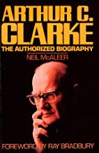 Arthur C Clarke: The Authorized Biography by…