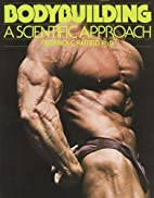Bodybuilding: A Scientific Approach by…