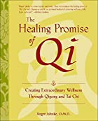 The Healing Promise of Qi: Creating…
