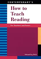 How to Teach Reading: For Teachers and…
