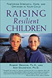 Goldstein, Sam: Raising Resilient Children: Fostering Strength, Hope, and Optimism in Your Child