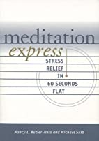 Meditation Express : Stress Relief in 60…