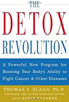 The Detox Revolution : A Powerful New…