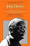 Dewey, John: John Dewey: The Later Works, 1925-1953, Vol. 11