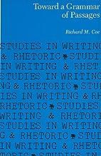 Toward a grammar of passages by Richard M.…