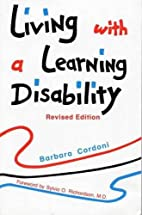 Living with a Learning Disability, Revised…