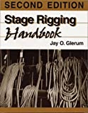 Glerum, Jay O.: Stage Rigging Handbook