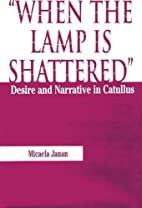 When the Lamp is Shattered: Desire and…
