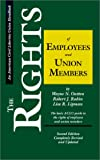 Outten, Wayne N.: The Rights of Employees and Union Members: The Basic Aclu Guide to the Rights of Employees and Union Members