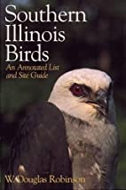 Southern Illinois Birds: An Annotated List…