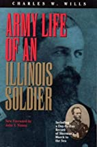 Army Life of an Illinois Soldier (Shawnee…