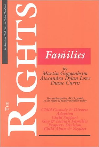 the-rights-of-families-the-authoritative-aclu-guide-to-the-rights-of-family-members-today-aclu-handbook