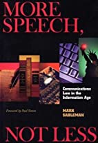 More Speech, Not Less: Communications Law in…