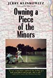 Klinkowitz, Jerome: Owning a Piece of the Minors (Writing Baseball)