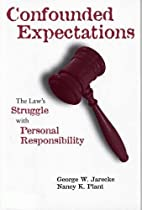 Confounded Expectations: The Law's Struggle…