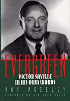 Evergreen : Victor Saville in his own words…