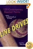 Line Drives: 100 Contemporary Baseball Poems (Writing Baseball)