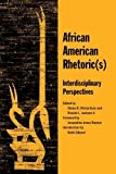 Jackson, Ronald L.: African American Rhetorics: Interdisciplinary Perspectives
