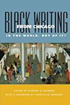 Black Writing from Chicago: In the World,…