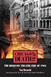 Brandt, Nat: Chicago Death Trap: The Iroquois Theatre Fire of 1903