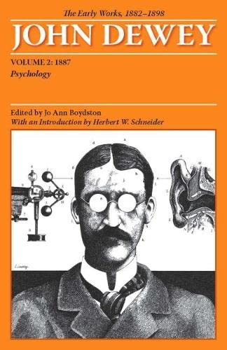 the-early-works-of-john-dewey-volume-2-1882-1898-psychology-1887-collected-works-of-john-dewey