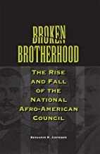 Broken Brotherhood: The Rise and Fall of the…