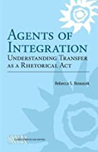 Agents of Integration: Understanding…