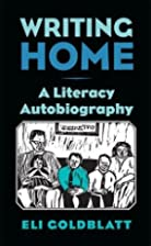 Writing Home: A Literacy Autobiography by…