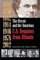 The Heroic and the Notorious: U.S. Senators…
