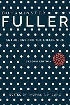 Buckminster Fuller: Anthology for the…