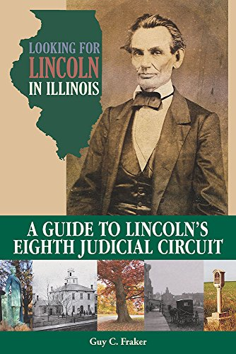 looking-for-lincoln-in-illinois-a-guide-to-lincolns-eighth-judicial-circuit