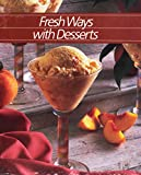 [???]: Fresh Ways With Desserts
