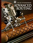 Advanced Routing by Time-Life Books