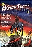 Schweitzer, Darrell: Weird Trails: The Magazine of Supernatural Cowboy Stories