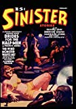 Betancourt, John Gregory: Pulp Classics: Sinister Stories #1 (February 1940)
