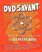 Dvd Savant by Glenn Erickson
