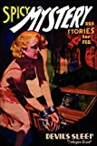 Betancourt, John Gregory: Pulp Classics:: Spicy Mystery Stories (February 1937)