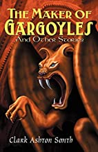 The Maker of Gargoyles and Other Stories by…